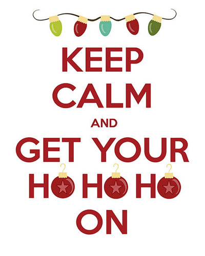 keep-calm-and-get-your-ho-ho-ho-on-happy-holidays